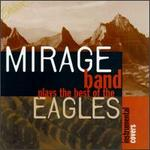 Mirage Band Plays the Best of Eagles