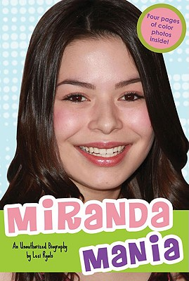 Miranda Mania: An Unauthorized Biography - Ryals, Lexi