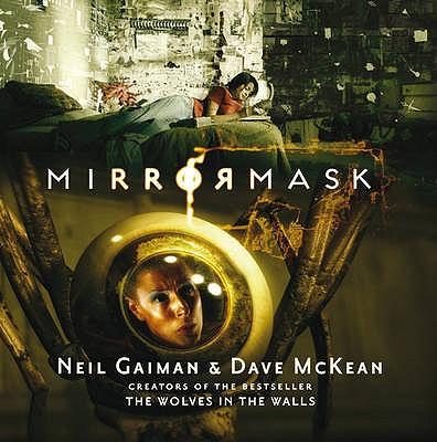 Mirrormask - Gaiman, Neil