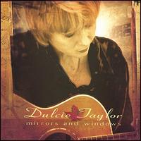 Mirrors & Windows - Dulcie Taylor