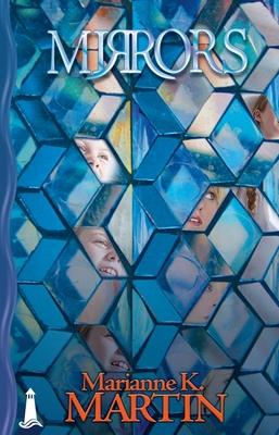 Mirrors - Martin, Marianne K
