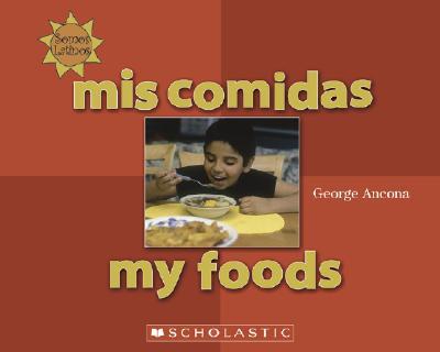 Mis Comidas/My Foods - Ancona, George