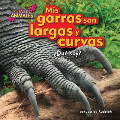 MIS Garras Son Largas y Curvas (Claws) - Rudolph, Jessica