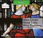 Misa Criolla; Missa Luba; Misa Flamenca - Andalusian Instrumental Ensemble; José Carreras (tenor); Bilbao Choir (choir, chorus); Bilbao Choral Society (choir, chorus); Maitea Choir (choir, chorus); Members of Coro Easo (choir, chorus); Muungano National Choir (choir, chorus)
