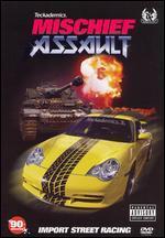 Mischief 6: Assault