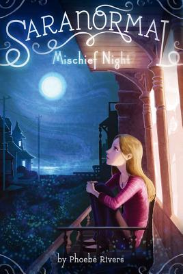 Mischief Night - Rivers, Phoebe