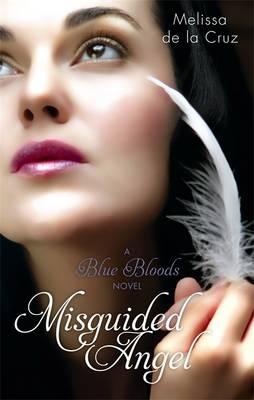 Misguided Angel: Number 5 in series - Cruz, Melissa de la