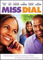 Miss Dial - David H. Steinberg