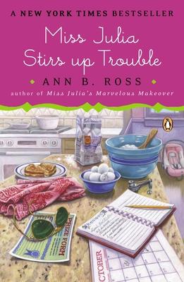 Miss Julia Stirs Up Trouble - Ross, Ann B