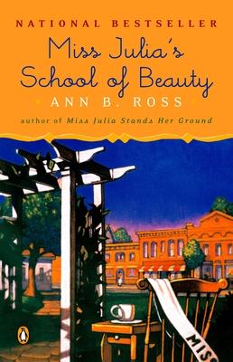 Miss Julia's School of Beauty - Ross, Ann B