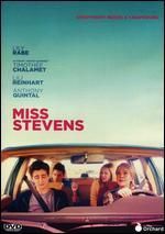 Miss Stevens - Julia Hart