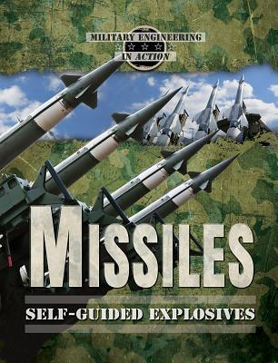 Missiles: Self-Guided Explosives - Rice, Earle