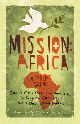 Mission: Africa: A Field Guide - Willow Creek Press