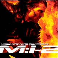 Mission: Impossible 2 [Original Soundtrack] - Original Soundtrack
