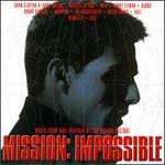 Mission: Impossible [Music from and Inspired by the Motion Picture]