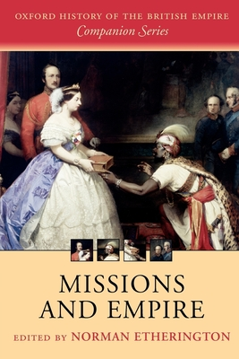 Missions and Empire - Etherington, Norman (Editor)