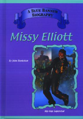 Missy Elliott: Hip Hop Superstars - Bankston, John
