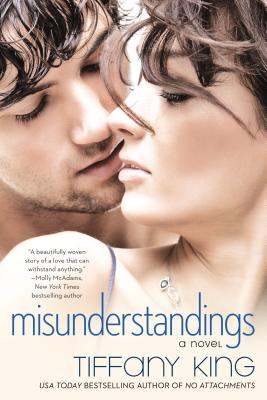 Misunderstandings - King, Tiffany