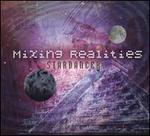 Mixing Realities
