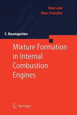 Mixture Formation in Internal Combustion Engines - Baumgarten, Carsten