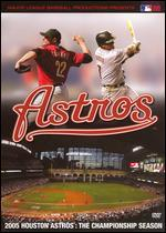 MLB: 2005 Houston Astros - The Championship Season