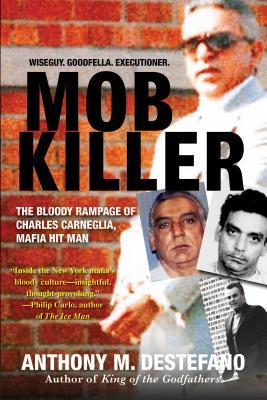 Mob Killer - DeStefano, Anthony M