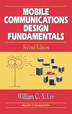 Mobile Communications Design Fundamentals - Lee, William C Y