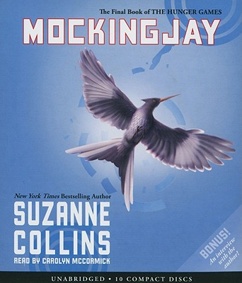 Mockingjay - Collins, Suzanne, and McCormick, Carolyn (Read by)