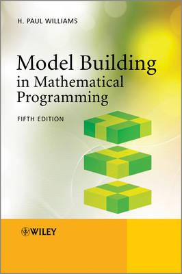 Model Building in Mathematical Programming - Williams, H. Paul