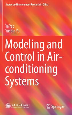 Modeling and Control in Air-Conditioning Systems - Yao, Ye