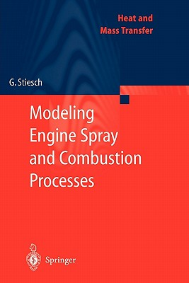 Modeling Engine Spray and Combustion Processes - Stiesch, Gunnar