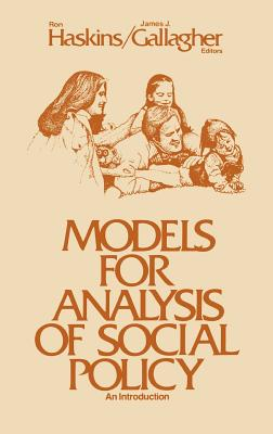 Models for Analysis of Social Policy: An Introduction - Askins, Ron