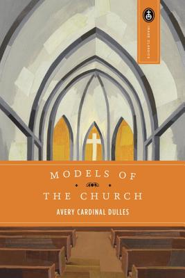 Models of the Church - Dulles, Avery
