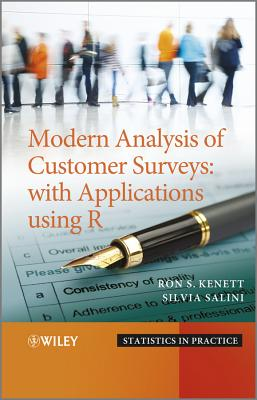 Modern Analysis of Customer Surveys: with Applications Using R - Kenett, Ron, and Salini, Silvia
