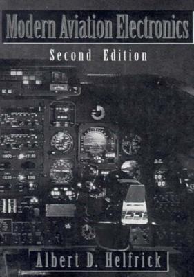 Modern Aviation Electronics - Helfrick, Albert D