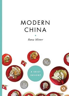 Modern China - Mitter, Rana