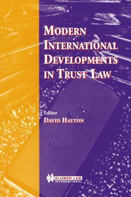 Modern International Developments in Trust Law - Hayton, David J