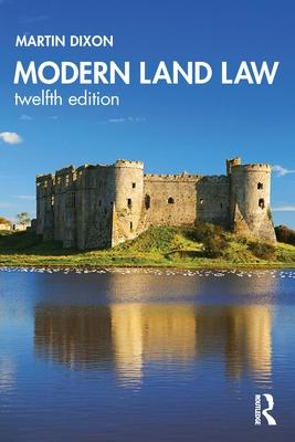Modern Land Law - Dixon, Martin