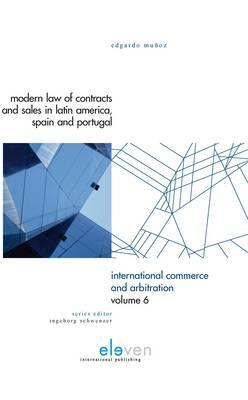Modern Law of Contracts and Sales in Latin America, Spain and Portugal - Muoz, Edgardo, and Munoz, Edgardo