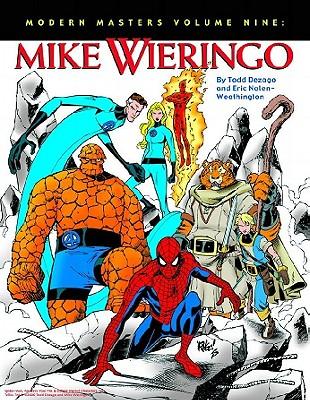 Modern Masters Volume 9: Mike Wieringo - Nolen-Weathington, Eric, and Wieringo, Mike