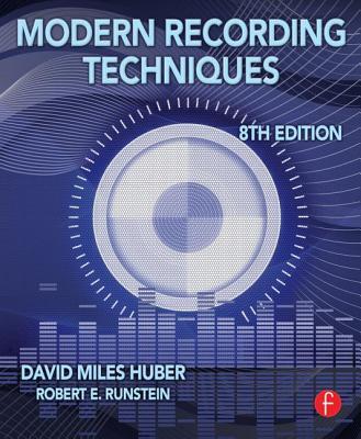 Modern Recording Techniques - Huber, David Miles