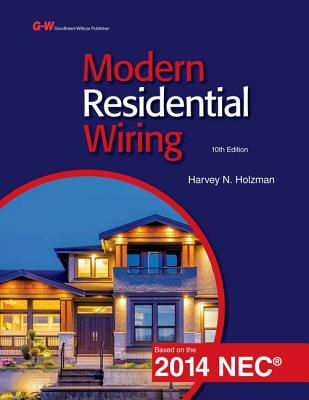9781619608429 modern residential wiring harvey n holzman rh alibris com residential wiring book with review questions residential wiring book with review questions