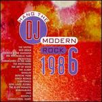 Modern Rock 1986: Hang the DJ