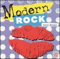 Modern Rock: Love Songs - Various Artists