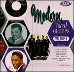 Modern Vocal Groups, Vol. 5