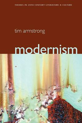 Modernism: A Cultural History - Armstrong, Tim