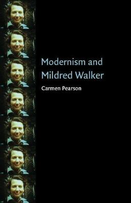 Modernism and Mildred Walker - Pearson, Carmen