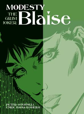 Modesty Blaise - The Grim Joker - O'Donnell, Peter, and Romero, Enric Badia (Artist)