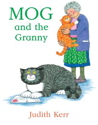 Mog and the Granny - Kerr, Judith