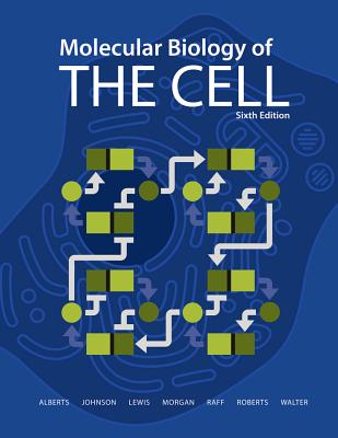 Molecular Biology of the Cell 6E - The Problems Book - Wilson, John, and Hunt, Tim